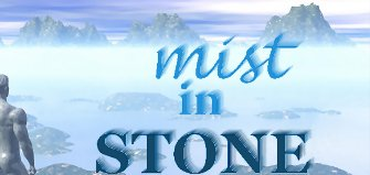 Mist in Stone